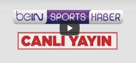 beIN SPORTS Türkiye Canlı