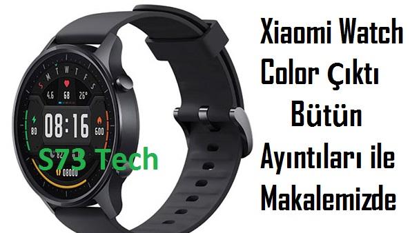 Xiaomi Watch Color Tüm Bilgileri